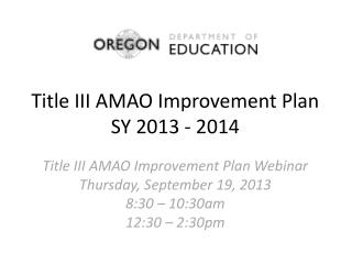Title III AMAO Improvement Plan SY 2013 - 2014