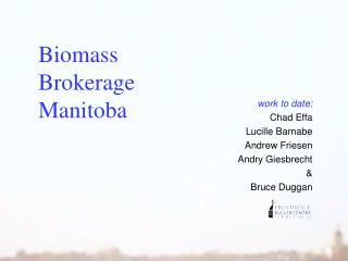 Biomass Brokerage Manitoba
