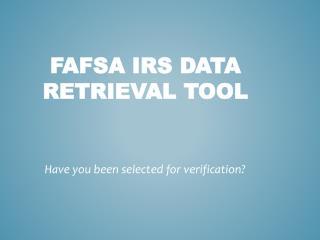 FAFSA  IRS Data Retrieval Tool