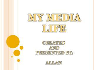 MY MEDIA LIFE