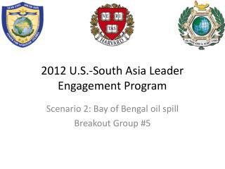 2012 U.S.-South Asia Leader Engagement Program