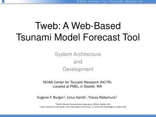 Tweb: A Web-Based  Tsunami Model Forecast Tool