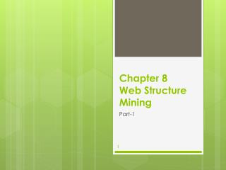 Chapter 8 Web Structure Mining