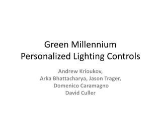 Green Millennium Personalized Lighting Controls