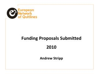 Funding Proposals Submitted  2010 Andrew  Stripp
