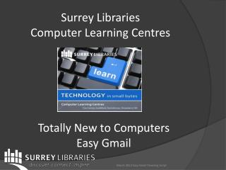 Surrey  Libraries Computer Learning Centres