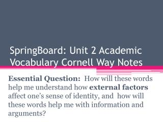 SpringBoard : Unit 2 Academic Vocabulary Cornell Way Notes