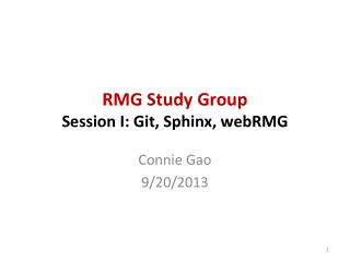 RMG Study Group Session I:  Git , Sphinx,  webRMG