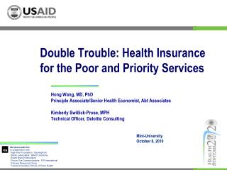 Double Trouble: Health Insurance for the Poor and Priority Services