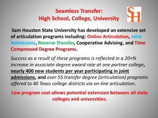 Seamless Transfer:   High School, College, University