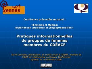 Sylvie Jochems, professeure  en travail social à l'UQAM, membre de l'IREF et collaboratrice au Réseau  NetFemmes Québec