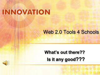 Web 2.0 Tools 4 Schools