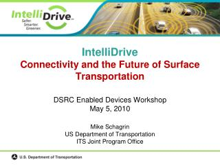 IntelliDrive Connectivity and the Future of Surface Transportation