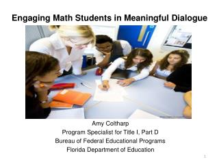 Engaging Math Students in Meaningful Dialogue