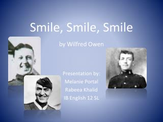 Smile, Smile, Smile by Wilfred Owen