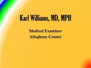 Karl Williams, MD,  MPH