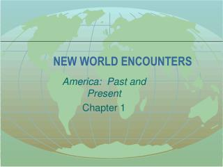 NEW WORLD ENCOUNTERS