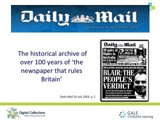The historical archive of over 100 years of 'the newspaper that rules Britain'