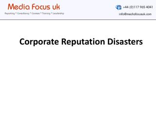 Corporate Reputation Disasters