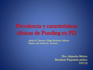 Prevalencia y características clínicas de  Punding  en PD
