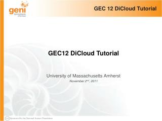GEC 12  DiCloud  Tutorial