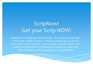 ScripNow! Get your Scrip-NOW!