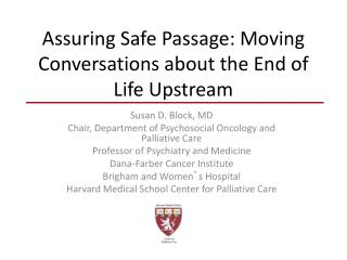 Assuring Safe Passage: Moving Conversations about the End of Life Upstream