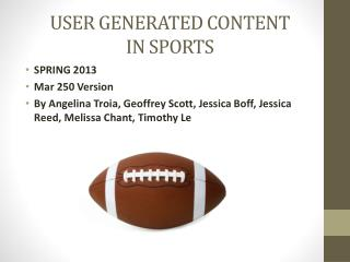 USER GENERATED CONTENT IN SPORTS