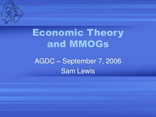 Economic Theory and MMOGs