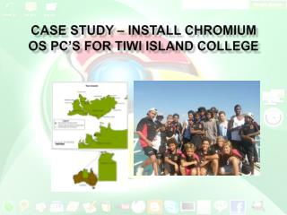 Case Study – Install Chromium OS PC's for Tiwi Island College