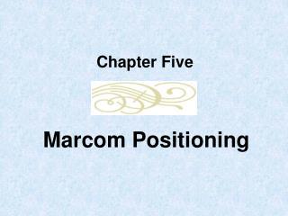 Marcom Positioning