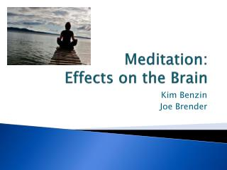 Meditation: Effects on the Brain