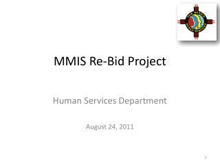 MMIS Re-Bid Project