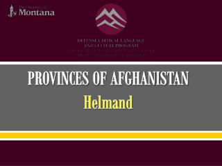 PROVINCES OF AFGHANISTAN Helmand
