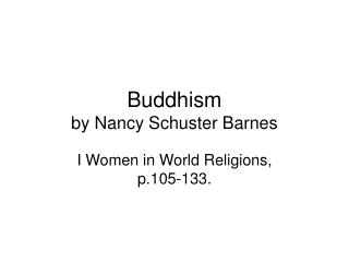 Buddhism  by Nancy Schuster Barnes