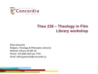 Theo 238 – Theology in Film Library workshop