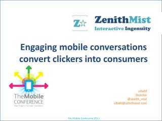 Engaging mobile conversations convert clickers into consumers