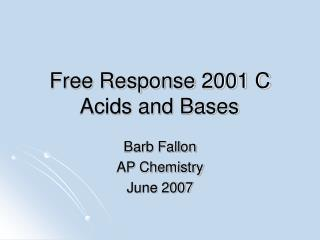 Free Response 2001 C Acids and Bases