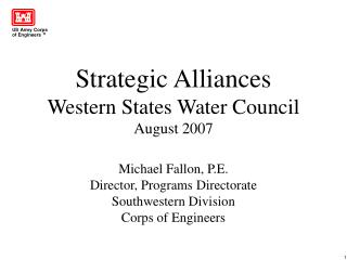 Strategic Alliances Western States Water Council August 2007