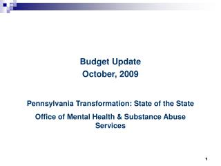 Pennsylvania Transformation: State of the State Office of Mental Health & Substance Abuse Services