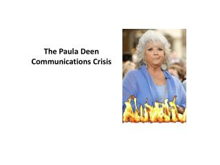 The Paula  Deen  Communications Crisis