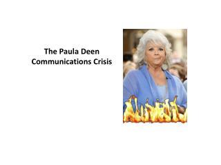 The Paula  Deen  Communications Crisis