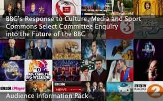 BBC�s Response to Culture, Media and Sport Commons Select Committee  Enquiry into the  Future of the BBC