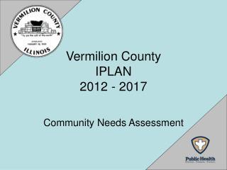 Vermilion County IPLAN  2012 - 2017