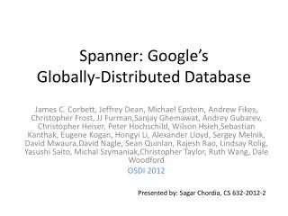 Spanner: Google's Globally-Distributed Database