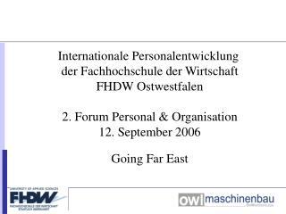 Internationale Personalentwicklung  der Fachhochschule der Wirtschaft FHDW Ostwestfalen 2. Forum Personal & Organisatio
