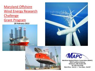 Maryland Offshore Wind Energy Research Challenge Grant Program 28 February 2013