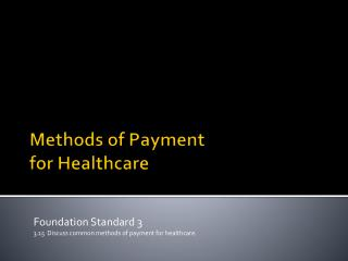 Methods of Payment  for Healthcare