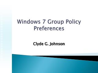 Windows 7 Group  Policy Preferences