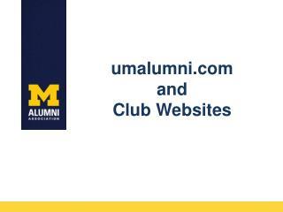 umalumni.com and Club Websites
